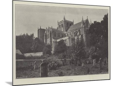 Ripon Cathedral--Mounted Giclee Print