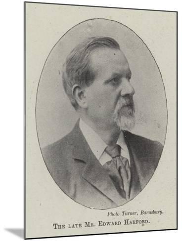 The Late Mr Edward Harford--Mounted Giclee Print