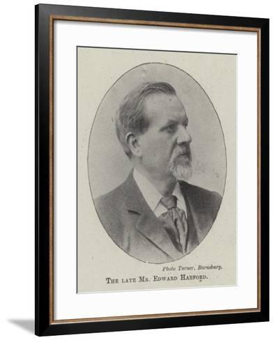 The Late Mr Edward Harford--Framed Art Print