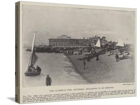 The Clarence Pier, Southsea, Buildings to Be Removed--Stretched Canvas Print