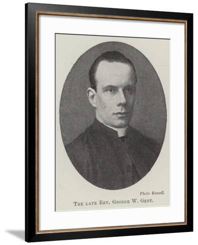 The Late Reverend George W Gent--Framed Art Print