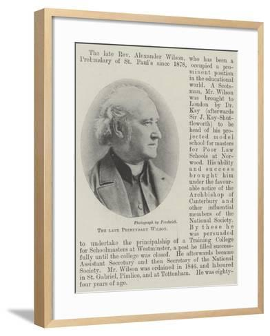 The Late Prebendary Wilson--Framed Art Print