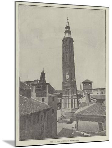 The Leaning Tower of Saragossa--Mounted Giclee Print
