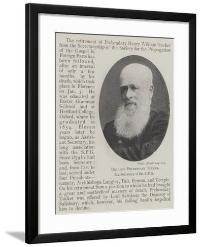 The Late Prebendary Tucker, Ex-Secretary of the Spg--Framed Art Print