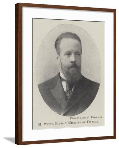 M Witti, Russian Minister of Finance--Framed Art Print
