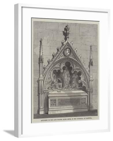 Monument to the Late Colonel Baird Smith, in the Cathedral at Calcutta--Framed Art Print