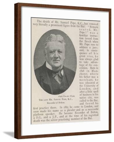 The Late Mr Samuel Pope, KC, Recorder of Bolton--Framed Art Print