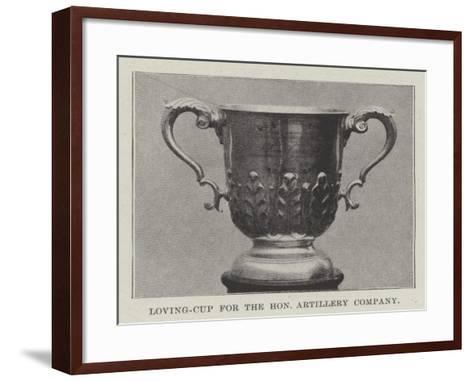 Loving-Cup for the Honourable Artillery Company--Framed Art Print