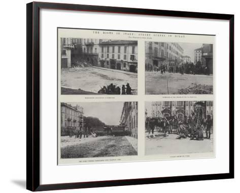 The Riots in Italy, Street Scenes in Milan--Framed Art Print