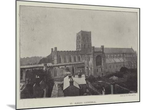 St Albans Cathedral--Mounted Giclee Print