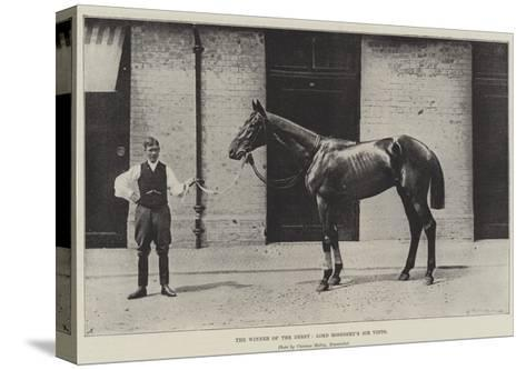 The Winner of the Derby, Lord Rosebery's Sir Visto--Stretched Canvas Print