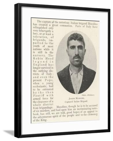 Joseph Musolino, Captured Italian Brigand--Framed Art Print