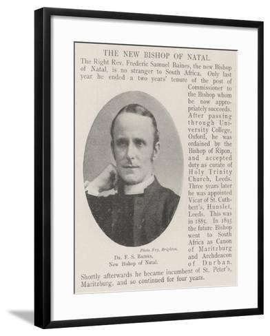 Dr F S Baines, New Bishop of Natal--Framed Art Print
