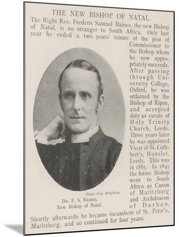 Dr F S Baines, New Bishop of Natal--Mounted Giclee Print
