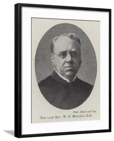 The Late Reverend W F Moulton--Framed Art Print