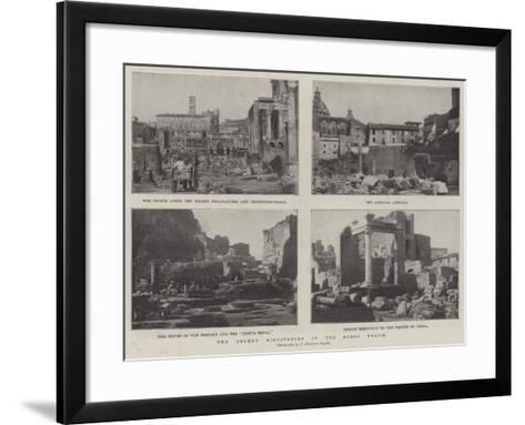The Recent Discoveries in the Roman Forum--Framed Art Print
