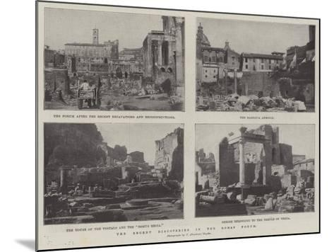 The Recent Discoveries in the Roman Forum--Mounted Giclee Print