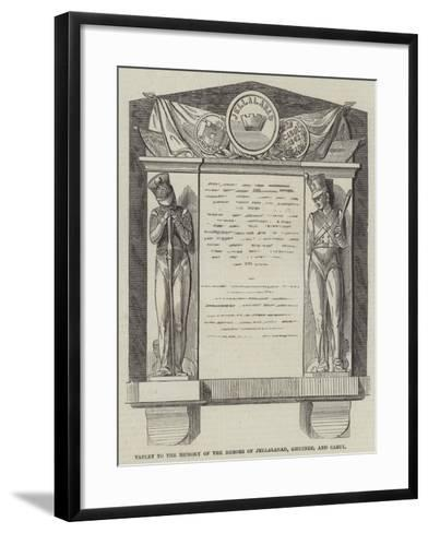 Tablet to the Memory of the Heroes of Jellalabad, Ghuznee, and Cabul--Framed Art Print