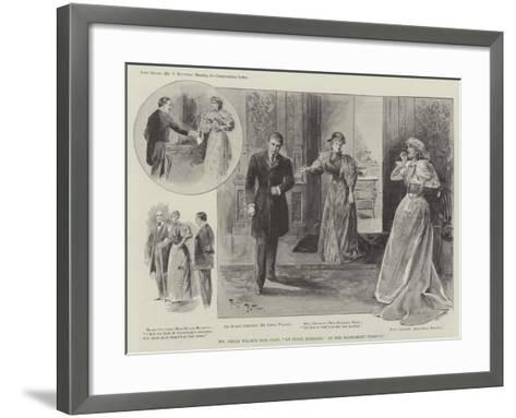 Mr Oscar Wilde's New Play, An Ideal Husband, at the Haymarket Theatre--Framed Art Print
