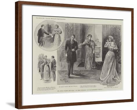 Mr Oscar Wilde's New Play, An Ideal Husband, at the Haymarket Theatre--Framed Art Print