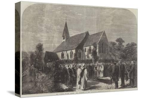 The Funeral of Mr Cobden, the Interment in West Lavington Churchyard--Stretched Canvas Print