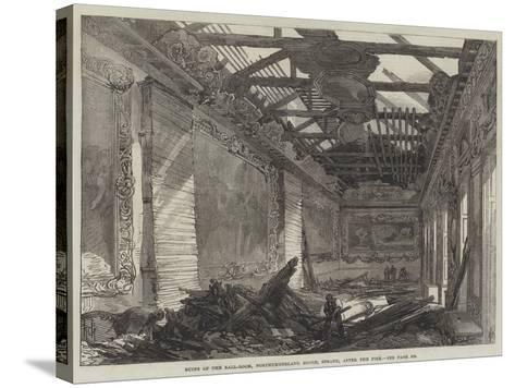 Ruins of the Ball-Room, Northumberland House, Strand, after the Fire--Stretched Canvas Print