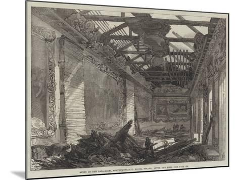 Ruins of the Ball-Room, Northumberland House, Strand, after the Fire--Mounted Giclee Print