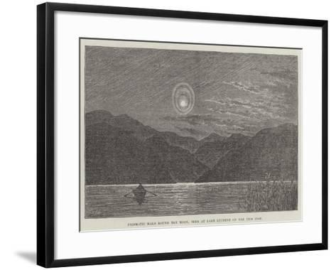 Prismatic Halo Round the Moon, Seen at Lake Lucerne on the 13th Inst--Framed Art Print
