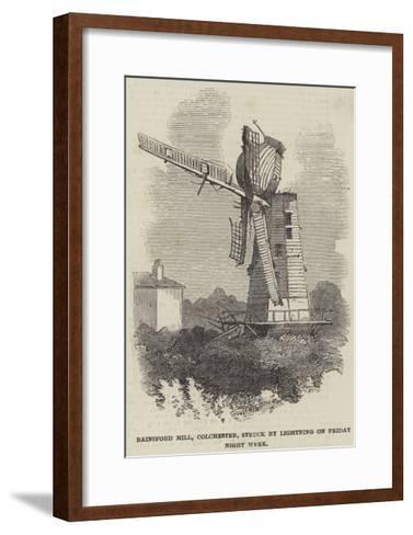 Rainsford Mill, Colchester, Struck by Lightning on Friday Night Week--Framed Art Print