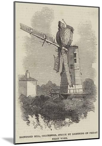 Rainsford Mill, Colchester, Struck by Lightning on Friday Night Week--Mounted Giclee Print