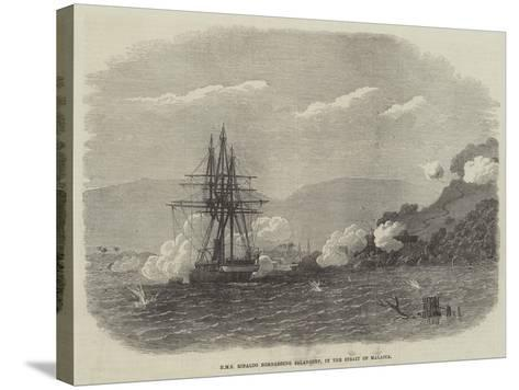 HMS Rinaldo Bombarding Salangore, in the Strait of Malacca--Stretched Canvas Print