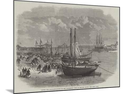 Laying the Foundation-Stone of the Hubberston Dock at Milford Haven--Mounted Giclee Print
