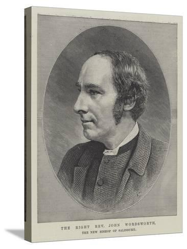 The Right Reverend John Wordsworth, the New Bishop of Salisbury--Stretched Canvas Print