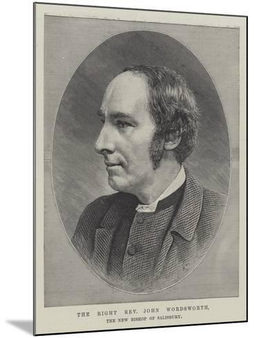 The Right Reverend John Wordsworth, the New Bishop of Salisbury--Mounted Giclee Print