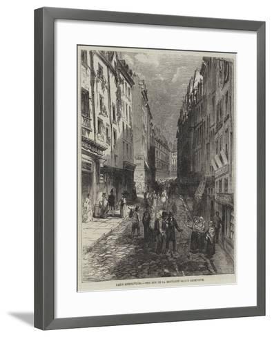 Paris Demolitions, the Rue De La Montagne Sainte Genevieve--Framed Art Print