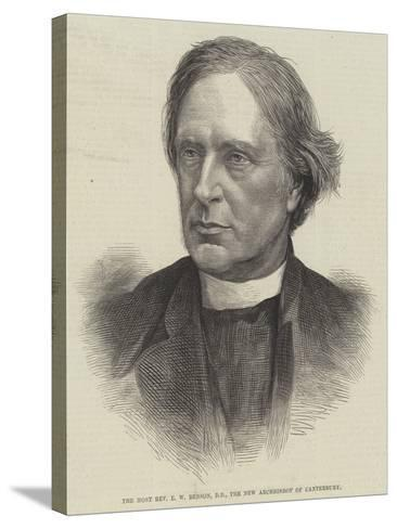 The Most Reverend E W Benson, Dd, the New Archbishop of Canterbury--Stretched Canvas Print
