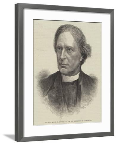 The Most Reverend E W Benson, Dd, the New Archbishop of Canterbury--Framed Art Print