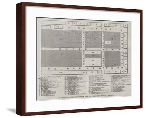 Plan Showing the Ravages of the Late Fire at Kingston, Jamaica--Framed Art Print