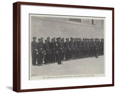 The Arrest of Mr Jabez Spencer Balfour, Foot Police at Buenos Ayres--Framed Art Print