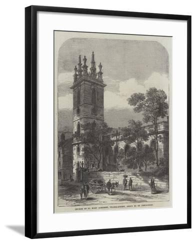 Church of St Mary Somerset, Thames-Street, About to Be Demolished--Framed Art Print