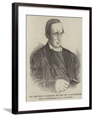 The Late Dean of Llandaff, the Very Reverend W D Conybeare--Framed Art Print
