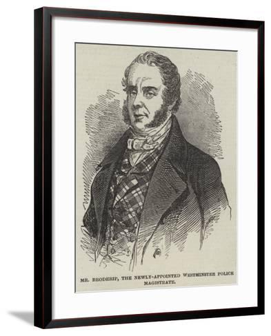 Mr Broderip, the Newly-Appointed Westminster Police Magistrate--Framed Art Print
