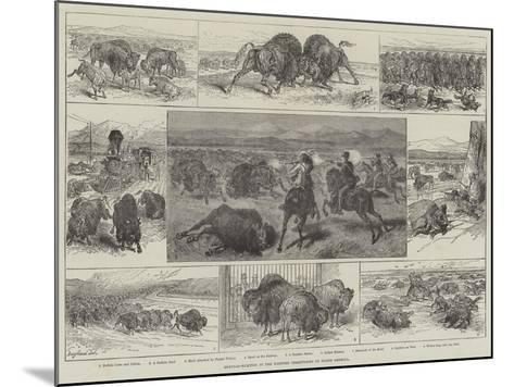 Buffalo-Hunting in the Western Territories of North America--Mounted Giclee Print