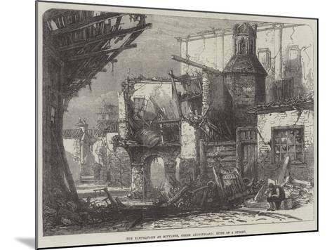 The Earthquake at Mitylene, Greek Archipelago, Ruins of a Street--Mounted Giclee Print