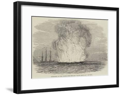 Explosion of the Portuguese Frigate Donna Maria II, at Typa--Framed Art Print