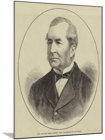 The Late Sir Thomas Henry, Chief Magistrate of Bow-Street--Mounted Giclee Print