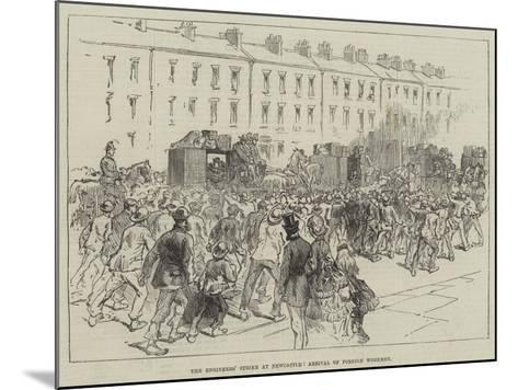 The Engineers' Strike at Newcastle, Arrival of Foreign Workmen--Mounted Giclee Print