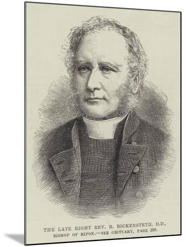 The Late Right Reverend R Bickersteth, Dd, Bishop of Ripon--Mounted Giclee Print