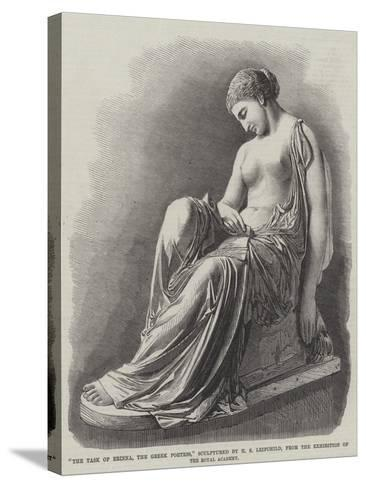 The Task of Erinna, the Greek Poetess, Sculptured by H S Leifchild--Stretched Canvas Print