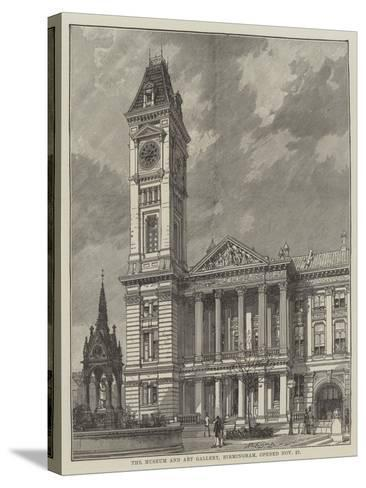 The Museum and Art Gallery, Birmingham, Opened 27 November--Stretched Canvas Print